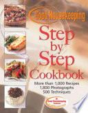 The Good Housekeeping Step By Step Cookbook