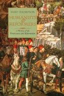 Humanists and Reformers