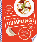 Hey There Dumpling