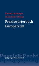 Praxiswörterbuch Europarecht