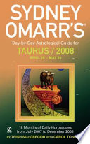 Sydney Omarr s Day by Day Astrological Guide for the Year 2008   Taurus