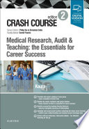 Crash Course Medical Research Audit And Teaching The Essentials For Career Success E Book