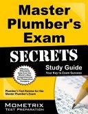 Master Plumber s Exam Secrets Study Guide