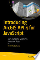 Introducing Arcgis Api 4 For Javascript
