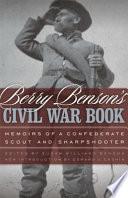 Berry Benson S Civil War Book