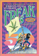 Fifty Freakin Years Of The Fabulous Furry Freak Brothers