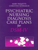 Psychiatric Nursing Diagnosis Care Plans for DSM IV