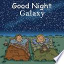 Good Night Galaxy