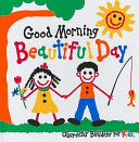 Good Morning Beautiful Day Book PDF