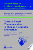 Gesture Based Communication in Human Computer Interaction