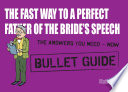 The Fast Way to a Perfect Father of the Bride s Speech  Bullet Guides