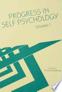 Progress in Self Psychology