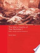 The Many Deaths of Tsar Nicholas II Death? Shot Point Blank In A Bungled Execution