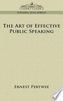 The Art Of Effective Public Speaking