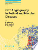 OCT Angiography in Retinal and Macular Diseases