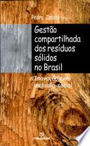 Gestão compartilhada dos resíduos sólidos no Brasil
