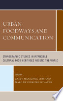 Urban Foodways and Communication
