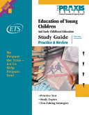 Study Guide for the Praxis Education of Young Children Tests