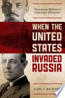 When the United States Invaded Russia
