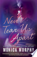 Never Tear Us Apart