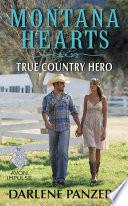 Montana Hearts  True Country Hero