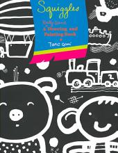 Squiggles: A Really Giant Drawing and Painting Book [Book]