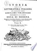 Storia della letteratura italiana di Girolamo Tiraboschi della Compagnia di Ges   bibliotecario del serenissimo Duca di Modena  Tomo primo   undecimo