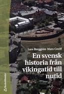 En svensk historia från vikingatid till nutid