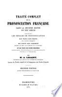 Trait   complet de la prononciation fran  aise dans la seconde moiti   du XIXe si  cle