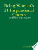 Being Woman   s 21 Inspirational Quotes  Transformation in 21 Days