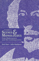A Guide to Scenes   Monologues from Shakespeare and His Contemporaries