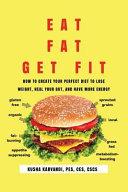 Eat Fat  Get Fit