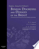 Hughes Mansel Webster S Benign Disorders And Diseases Of The Breast