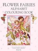 The Flower Fairies Alphabet Coloring Book