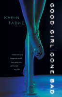 Good Girl Gone Bad : struggles to overcome her personal inhibitions as...