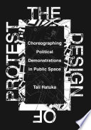 The Design of Protest