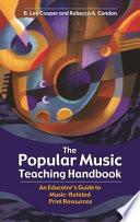 The Popular Music Teaching Handbook