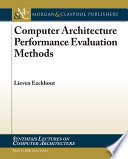Computer Architecture Performance Evaluation Methods