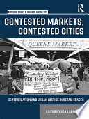 Contested Markets  Contested Cities