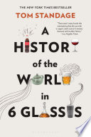 A History of the World in 6 Glasses Book Cover