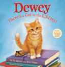 Dewey  There s a Cat in the Library