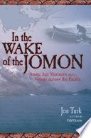 In The Wake Of The Jomon : of kon-tiki in 1996 a 9,500-year-old...