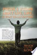 Poetry and Wisdom About Life  Love  and What Really Matters