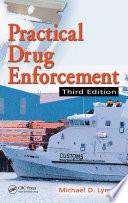 Practical Drug Enforcement  Third Edition