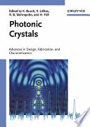 Photonic Crystals : stems from the priority program spp 1113...