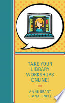 Take Your Library Workshops Online