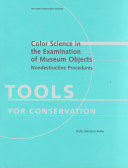 Color Science in the Examination of Museum Objects