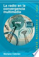La radio en la convergencia multimedia