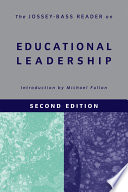 The Jossey-Bass Reader on Educational Leadership Anthology Assembles The Best Book