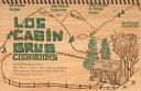 Log Cabin Grub Cookbooks